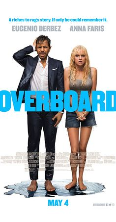 Overboard Directed by Rob Greenberg. With Anna Faris, Eugenio Derbez, Eva Longoria, Emily Maddison. A spoiled, wealthy yacht owner is thrown overboard and becomes the target of revenge from his mistreated employee. Popular Movies, Latest Movies, New Movies, Good Movies, Movies Free, Latest Music, Anna Faris, Hd Movies Online, 2018 Movies