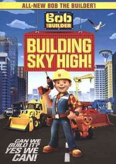 Bob the Builder: Building Sky High! - 3/30/2016