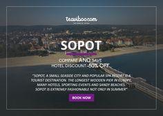 BOOK NOW: http://www.traviboo.com/hotels_sopot