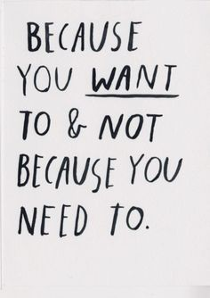 because you need to