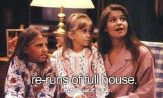 i sure do love Full House :)