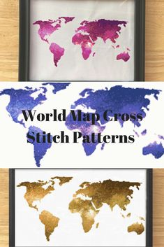 World Map Cross Stitch Patterns - these are 3 galaxy world map cross stitch patterns in blue, gold, and pink. All 3 of these cross stitch patterns are beautiful and modern. You can find all of these patterns at LeiaPatterns.com
