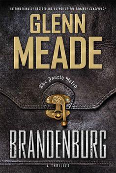 Brandenburg: A Thriller - Kindle edition by Glenn Meade. Literature & Fiction Kindle eBooks @ Amazon.com.