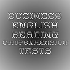 Business English Reading Comprehension Tests