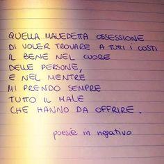 Poesie In Negativo 365 Quotes, Tumblr Quotes, Lyric Quotes, Lyrics, Italian Quotes, Le Male, Love Phrases, Motivational Phrases, Thing 1