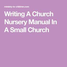 Church Nursery Volunteer Worker Guidelines Job Description Pinterest And Churches