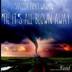 Blown Away -Carrie Underwood