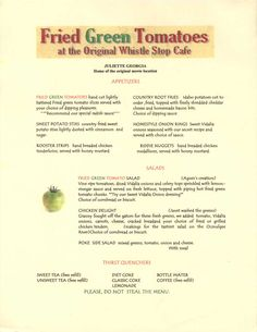 The menu from the Whistle Stop Cafe in Juliette, GA. The town where the movie Fried Green Tomatoes was filmed. Page 1