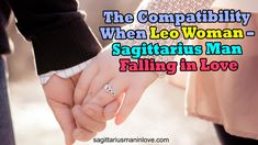 The Compatibility When Leo Woman - Sagittarius Man Falling in Love Sagittarius Man In Love, Jupiter Planet, Women Problems, Leo Women, Love Compatibility, Long Relationship, Love Deeply, Kindred Spirits, New Journey