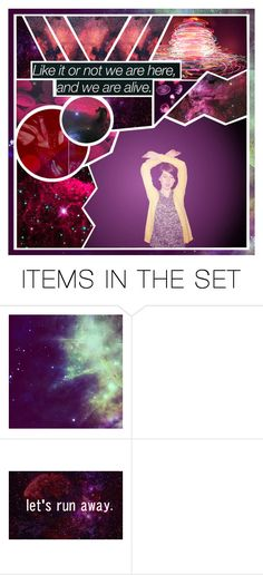 """""""like it or not we are here, and we are alive."""" by pineappleheart1 ❤ liked on Polyvore featuring art"""