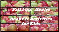 Ever think about apple-picking or visit a cider mill in the fall? Fun activities and books about apples!