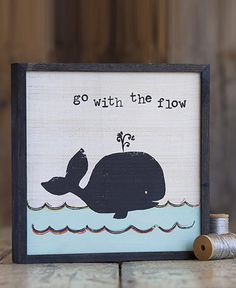 Wooden Art Sign- Whale Go With The Flow- Kids room