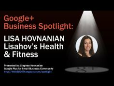 Google+ Business Spotlight - Lisahov's Health & Fitness. Find more H.O.A.s at www.HOAShows.com