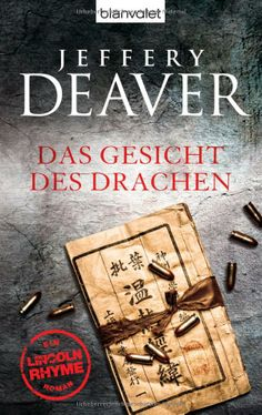 Das Gesicht des Drachen: Amazon.de: Jeffery Deaver, Thomas Haufschild: Bücher
