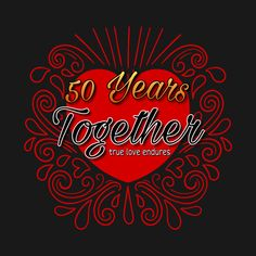 Check out this awesome '50+Years+Together' design on @TeePublic!