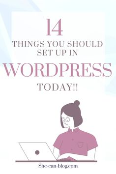 When you're new to blogging in WordPress, WordPress can be quite overwhelming in the beginning. To help you out, I compiled a list with 14 important WordPress settings for beginning bloggers that you need to set up right away. #bloggingforbeginners #startablog #wordpresstips