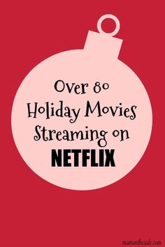 There are over 80 Holiday Movies Streaming on Netflix so you can find a new movie and start a new holiday tradition! via @momontheside