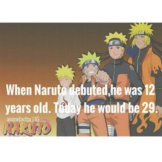 Awesome! Wait, now is 2015, so... *calculating Naruto's age* shouldn't he be 28? I don't know. LOL I'm dumb.