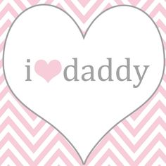 I love Daddy Printable * for daddy daughter dance photo shoot