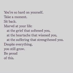 Strength Quotes : Youre so hard on yourself.