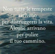 Il cammino... Words Quotes, Life Quotes, Sayings, Motivational Quotes, Inspirational Quotes, Italian Quotes, Life Inspiration, Good Advice, Positive Thoughts