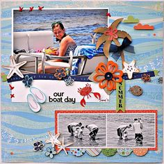 Our boat day - Scrapbook.com