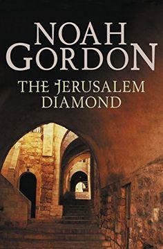 The Jerusalem Diamond by Noah Gordon