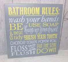 Bathroom Rules Wash Your Hands Sign-Bathroom Sign-Change The Toilet Paper-Grey and Yellow Bathroom-Gray Yellow Bathroom Decor by SouthernXpressions on Etsy Bathroom Rules, Bathroom Kids, Bathroom Toilets, Kids Bath, Simple Bathroom, Basement Bathroom, 1950s Bathroom, Wainscoting Bathroom, Ikea Bathroom
