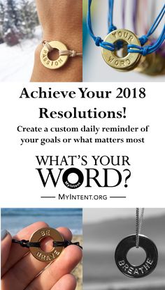 Create your custom daily reminder of your goals, dreams, or what's most important.  A powerful way to achieve your Intention.  What's Your WORD?