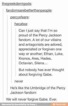 It may be Gabe for Percy Jackson and the Olympians, but let's be honest. Octavion is definitely the Umbrige of Heroes of Olympus. Percy Jackson Memes, Percy Jackson Fandom, Octavian Percy Jackson, Solangelo, Percabeth, The Blue Boy, Seaweed Brain, Trials Of Apollo, Rick Riordan Books