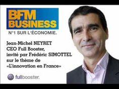 Jean-Michel NEYRET, CEO Full Booster invité sur le thème de l'innovation en France sur BFM