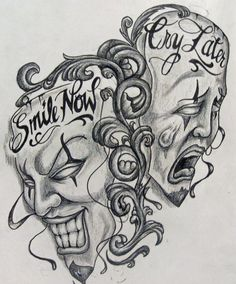 Resultado de imagen para smile now cry later tattoo designs Dark Art Drawings, Tattoo Design Drawings, Tattoo Designs, Chicano Tattoos, Body Art Tattoos, Sleeve Tattoos, Clown Tattoo, Nlink 182, Laugh Now Cry Later