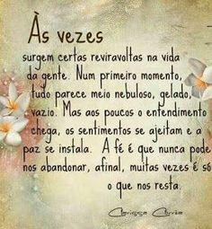 Chie co Xavier Portuguese Quotes, Reflection Quotes, Word 3, Special Words, Love Messages, Love Poems, Beauty Quotes, Quote Posters, Positive Vibes