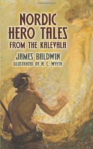 Nordic Hero Tales from the Kalevala | Penfield Books