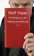 """Nominiert für den LovelyBooks Leserpreis in der Kategorie """"Titel"""": Verteidigung der Missionarsstellung von Wolf Haas"""