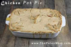 Chicken Pot Pie - The Paleo Mom - This is a good recipe. I made it with Bobs Red Mill blanched almond flour/meal and it turned out well. Will last a few meals, at least it did in our house.