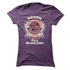 Fila Brasileiro -Never underestimate the power of a wom - #t shirts online #novelty t shirts. HURRY => https://www.sunfrog.com/Names/Fila-Brasileiro-Never-underestimate-the-power-of-a-woman-with-a-Fila-Brasileiro-Ladies.html?id=60505