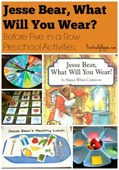 "Preschool activities and Before Five in a Row lessons for ""Jesse Bear, What Will You Wear?"""