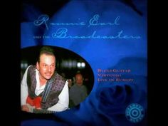 Ronnie Earl & the Broadcasters - Blues Guitar Virtuoso Live in Europe [Full Album] - YouTube