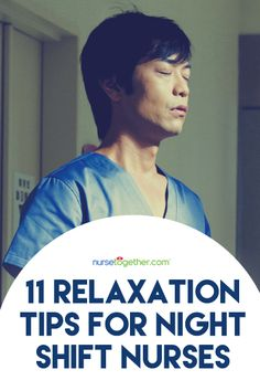 11 Relaxation Tips for Night Shift Nurses