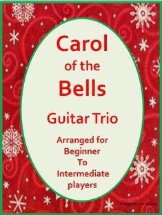 919b0e6fa86a Carol of the Bells - the beautiful Ukrainian Christmas Carol arranged for a  guitar trio.
