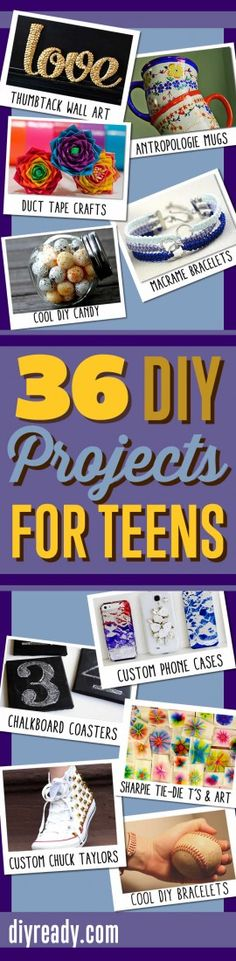 36 Cool DIY Projects For Teens   Crafts and Awesome DIY Ideas for Crafts for Teenagers http://diyready.com/diy-projects-for-teenagers-cool-crafts-for-teens/ #diy #teens #crafts #pinterest