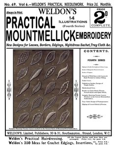 15 Pages. Mountmellick Embroidery is a stunning technique w/ origins in the Mountmellick Convent in Ireland. It's a unique blend of flowers... -- #Embroider - #Jacobean Stitches - #Leaves/Trees