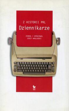 """""""Dziennikarze. Z historii PRL"""" Jerzy Waglewski Cover by Andrzej Barecki Published by Wydawnictwo Iskry 2003"""