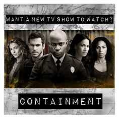 """""""Want a new TV show to watch?"""" by spacecatcosmo ❤ liked on Polyvore featuring tvshow, chriswood, Containment and newshow"""