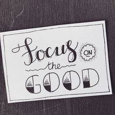 focus on the good hand lettering Doodle Quotes, Doodle Art, Art Quotes, Hand Lettering Quotes, Creative Lettering, Handwritten Quotes, Doodle Lettering, Drawing Quotes, Sketch Quotes