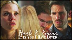 Hook & Emma || It Is You I Have Loved