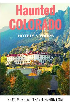 From ancient Native Americans to a colorful wild frontier and ming towns, take a trip to Haunted Colorado with this spooky tours and hotels.