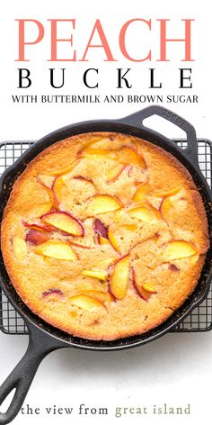 Jeff's Writing - The Easiest Peach Buckle Recipe! - - - My classic Peach Buckle is made with buttermilk, brown sugar, and plenty of juicy ripe peaches, this easy summer dessert comes together in one bowl. Köstliche Desserts, Delicious Desserts, Yummy Food, Fruit Recipes, Sweet Recipes, Cooking Recipes, Cheap Recipes, Skillet Recipes, Simple Recipes