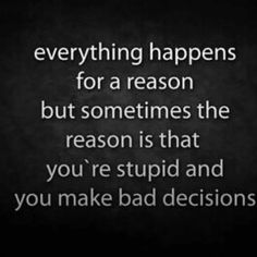 Avoid being too biased to take a bad decision that you regret later.